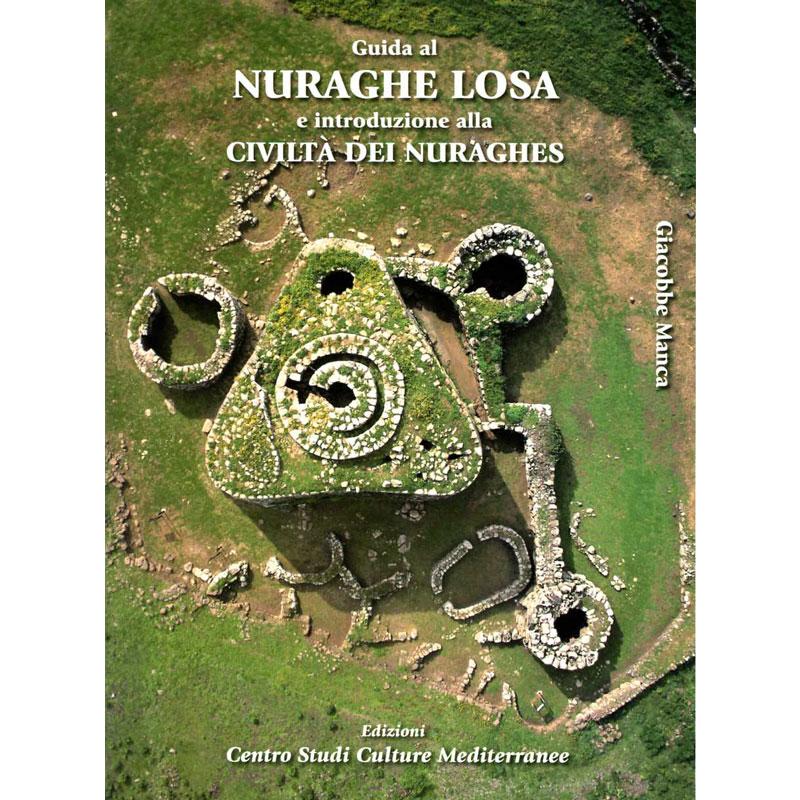 [Recensione] Guida al nuraghe Losa e introduzione alla civiltà dei Nuraghes 2